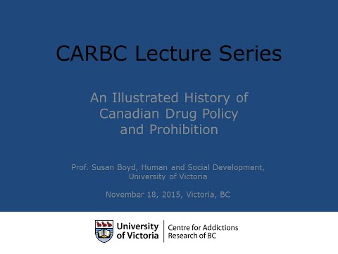 An Illustrated History of Canadian Drug Policy and Prohibiti
