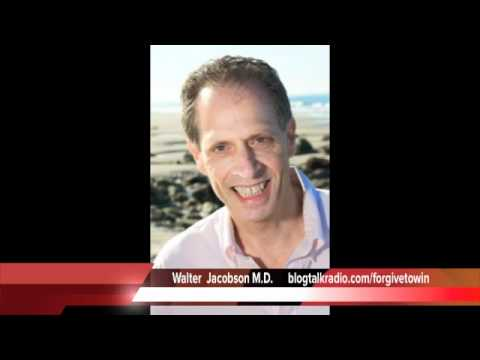 Forgiveness Affirmations with Walter Jacobson M.D.