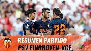 RESUMEN PSV EINDHOVEN - VALENCIA CF (2-1)