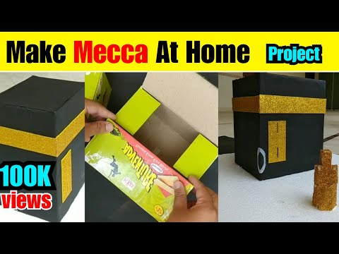 how to make makkah project? DIY | Make Mecca at Home For School Project