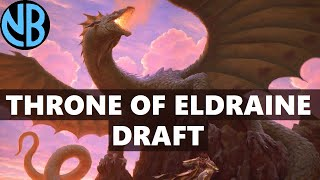 THRONE OF ELDRAINE DRAFT!!! WINNING WITH WISHES?!?