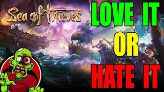 LOVE IT OR HATE IT? SEA OF THIEVES Rant/Review