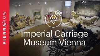 Imperial Carriage Museum - VIENNA/NOW Sights