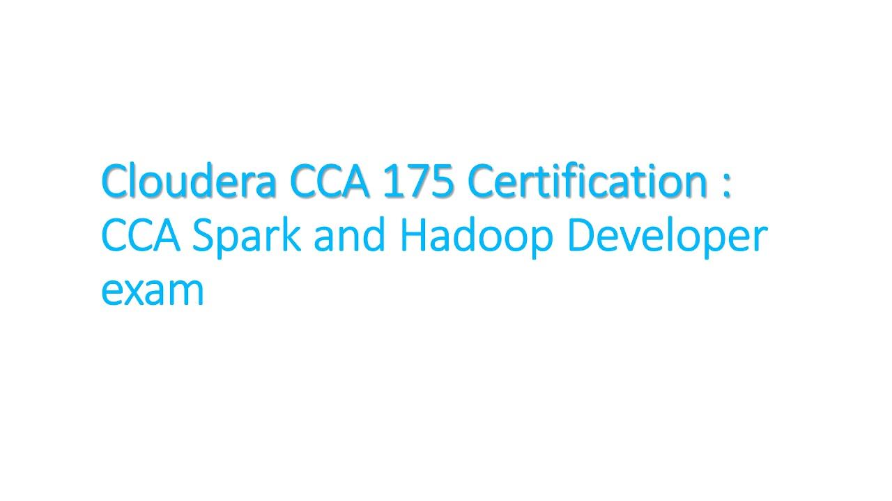 All About Cloudera Cca 175 Certification Big Data Hadoop