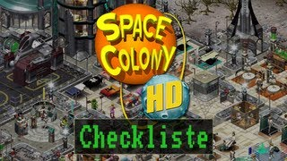 Checkliste: Space Colony HD - [Gameplay / Deutsch / HD]