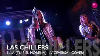 LAS CHILLERS - (ELLA) TU PIEL MORENA @MobyDickClub 25/03/2017 @LasChillers