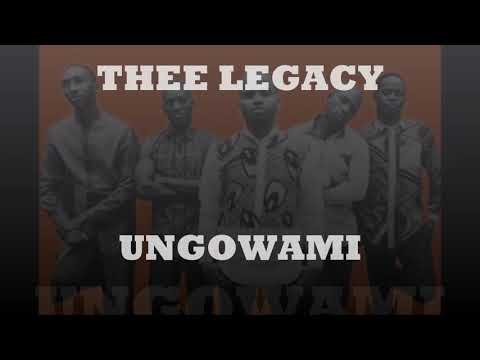 Thee Legacy Ungowami Zofficial Audio