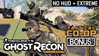 TACTICAL HVT EXTRACTION | NO HUD + EXTREME DIFFICULTY (Ghost Recon Wildlands)