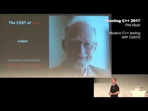 Modern C++ testing with Catch2 - Phil Nash - Meeting C++ 2017