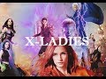 MARVEL || X-MEN LADIES