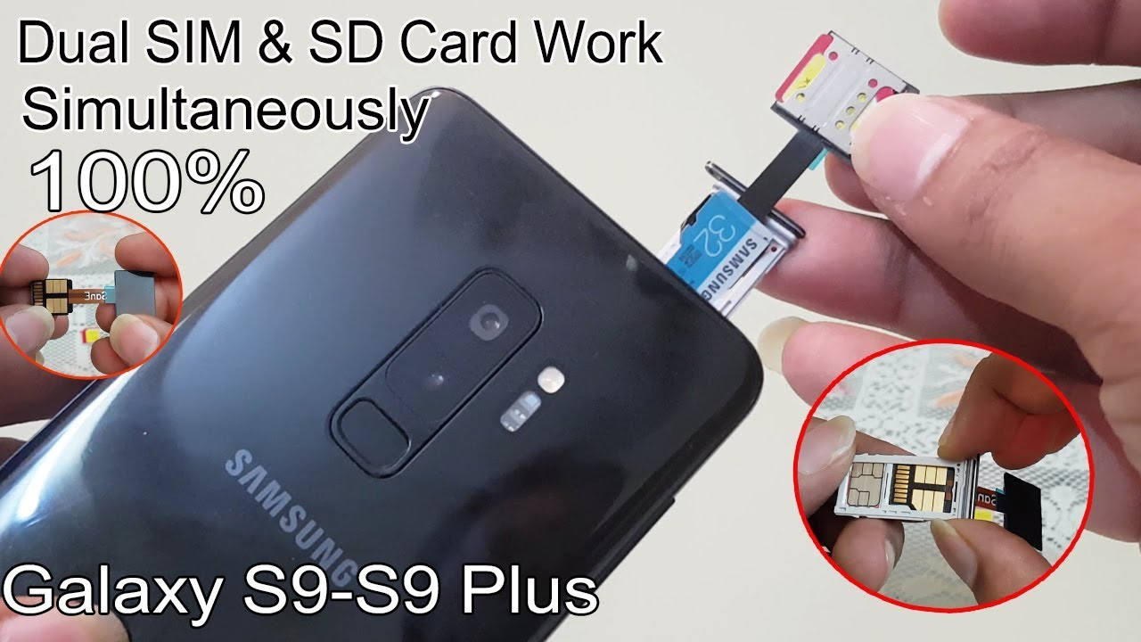 Samsung S9 S9 Plus How To Use Both 2 Sim With Sd Card With Hybrid Sim Slot Adapter In S9 S9 Youtube