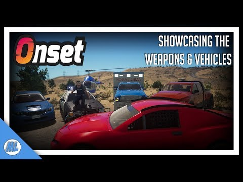 #Onset Showcasing & Testing The Weapons & Vehicles You Will Come Across In Onset