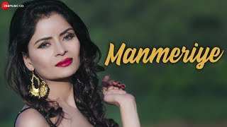 Manmeriye Official Music | Gehana Vasisth & Navneet Razdan | Mananveer Bagga | Imran Shahid