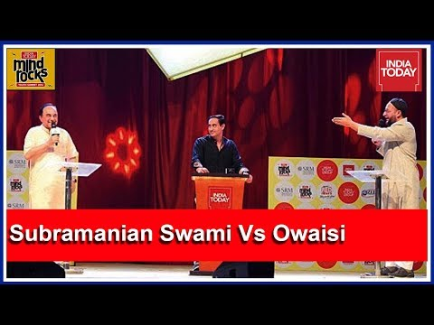 Exclusive: Dr Subramanian Swami Vs Asaduddin Owaisi At India Today Mind Rocks
