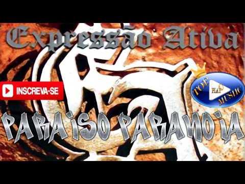 expressÃo-ativa---paraiso-paranoia-♪(letra+download)♫