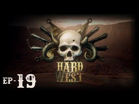 Hard West, Episode 19 |