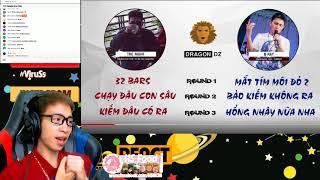 THE NIGHT HAY B RAY ! • CẢM XÚC CỦA VIRUSS KHI NGHE DISS BATTLE 2017