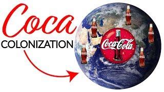 Coca Colonization of Latin America | How Coca Cola Changes Culture