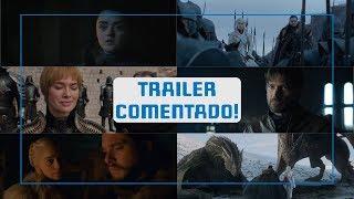 GAME OF THRONES | TRAILER DA 8ª TEMPORADA COMENTADO