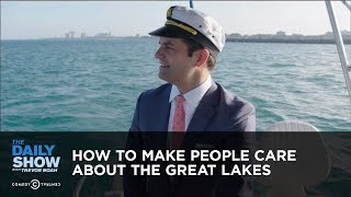 How to Make People Care About the Great Lakes: The Daily Show thumbnail