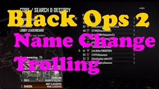 Black Ops 2 Name Change Trolling