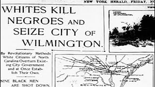 1898 Wilmington Massacre ~ #ADOS