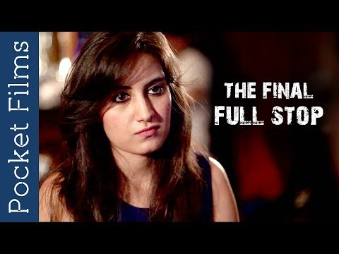 Hindi Short Film - The Final Full Stop | A Story About Family Relationships/Secrets