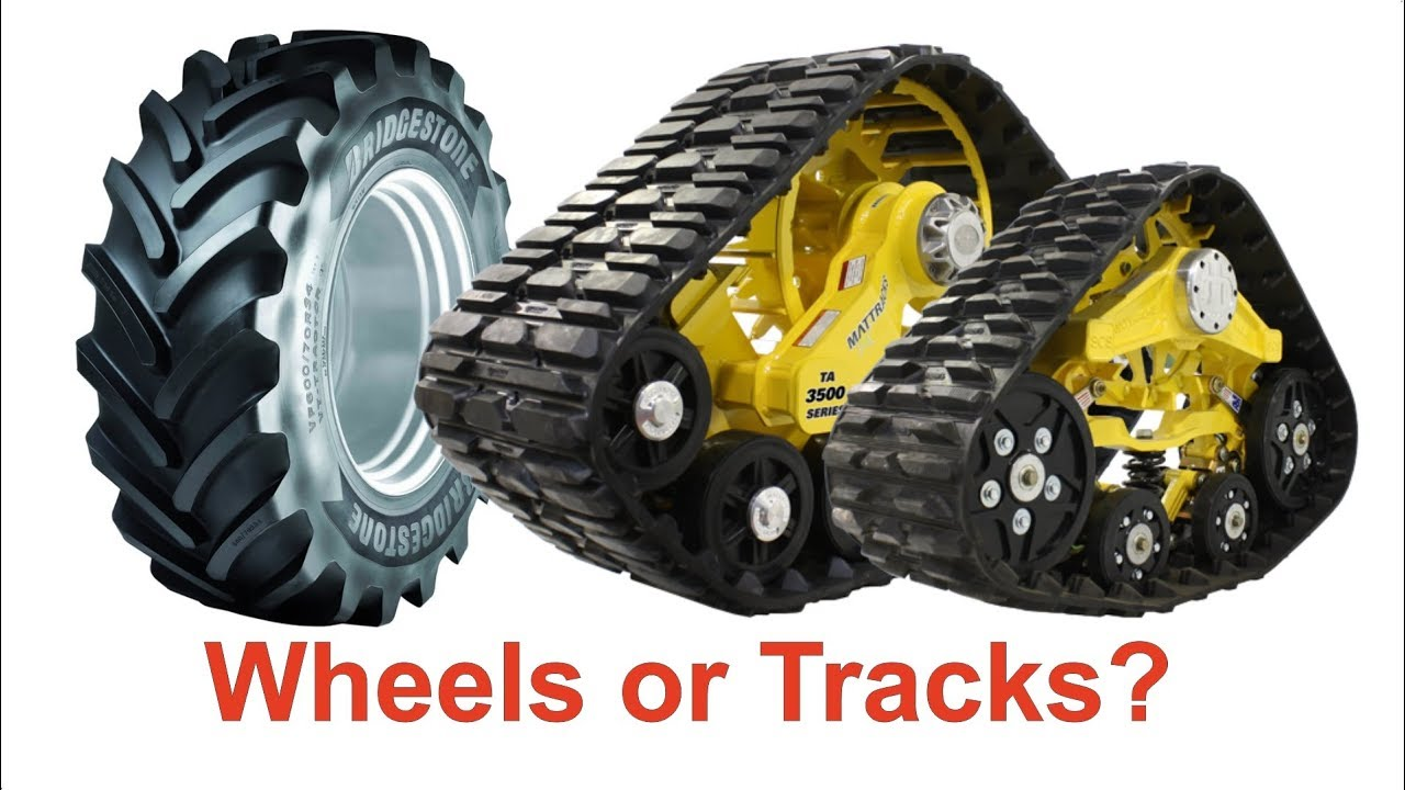 Tractor Track System : Tracked tractor vs wheeled wheels or tracks