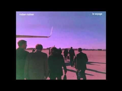 Indian Rubber - Le Voyage EP mp3