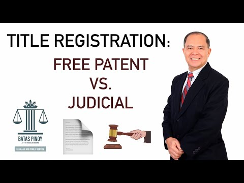 LAND TITLE - FREE PATENT OR JUDICIAL REGISTRATION?