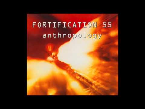 Fortification 55 ‎– Anthropology (Full Album - 1993)