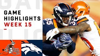 Browns vs. Broncos Week 15 Highlights | NFL 2018