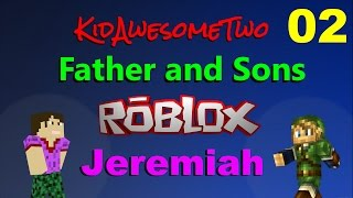 "Roblox Father and Son Jeremiah - Ep 2 ""Attack on Titan"" and ""Survive the Disasters"""