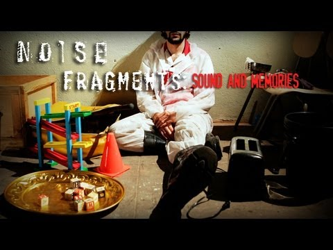 "Noise Fragments: ""Sound and Memories"" (from Matias Masucci's Noise Matters)"
