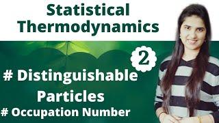 Distinguishable Particles|Occupation number|Number of arrangements|Residual Entropy|Statistical