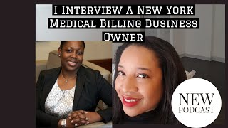 She Opened A Medical Billing Business In New York (Podcast)