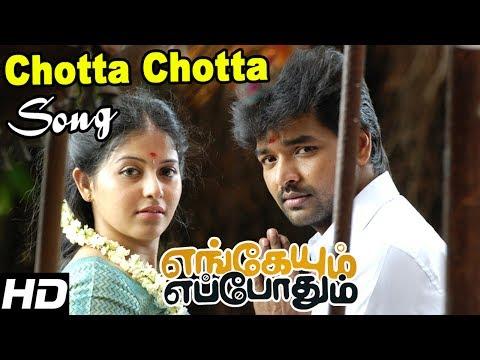 Engeyum Eppodhum  Engeyum Eppothum  Songs  Chotta Chotta  Song  Jai  Anjali  C Sathya