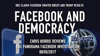 BBC PANORAMA INVESTIGATES FACEBOOK, FAKE NEWS AND POLITICS
