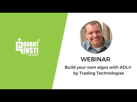 Build your own algos with ADL® by Trading Technologies
