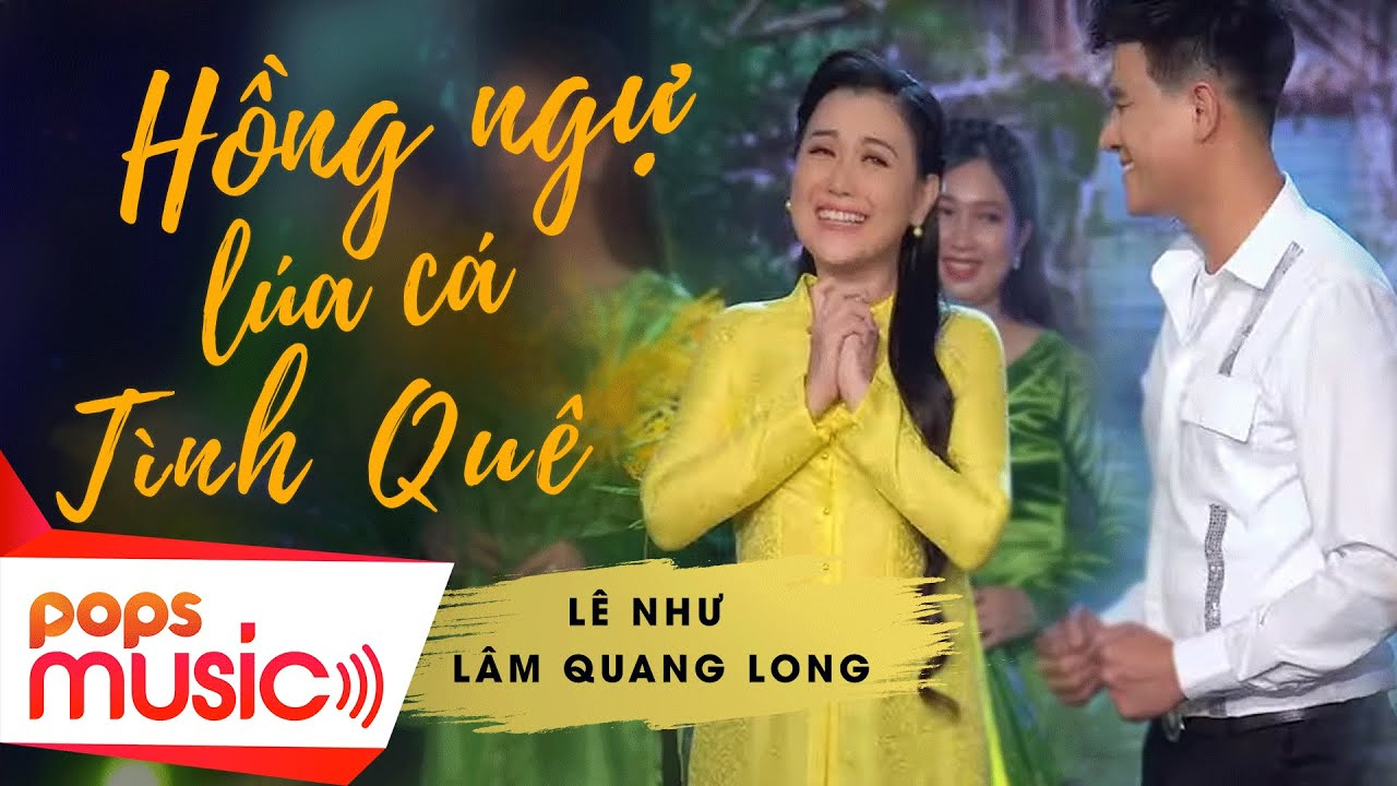 Hồng Ngự Lúa Cá Tình Quê | Lê Như x Lâm Quang Long
