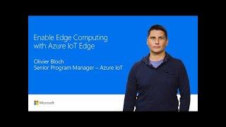 Enable edge intelligence with Azure IoT Edge | T253