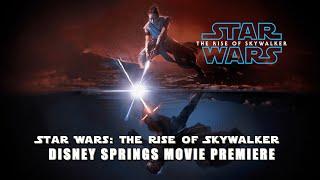 Star Wars: The Rise of Skywalker Disney Springs Movie Premiere