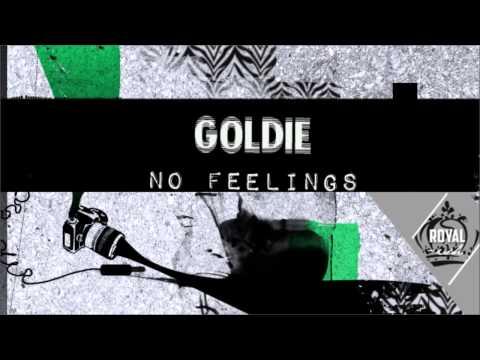 Goldie - No Feelings