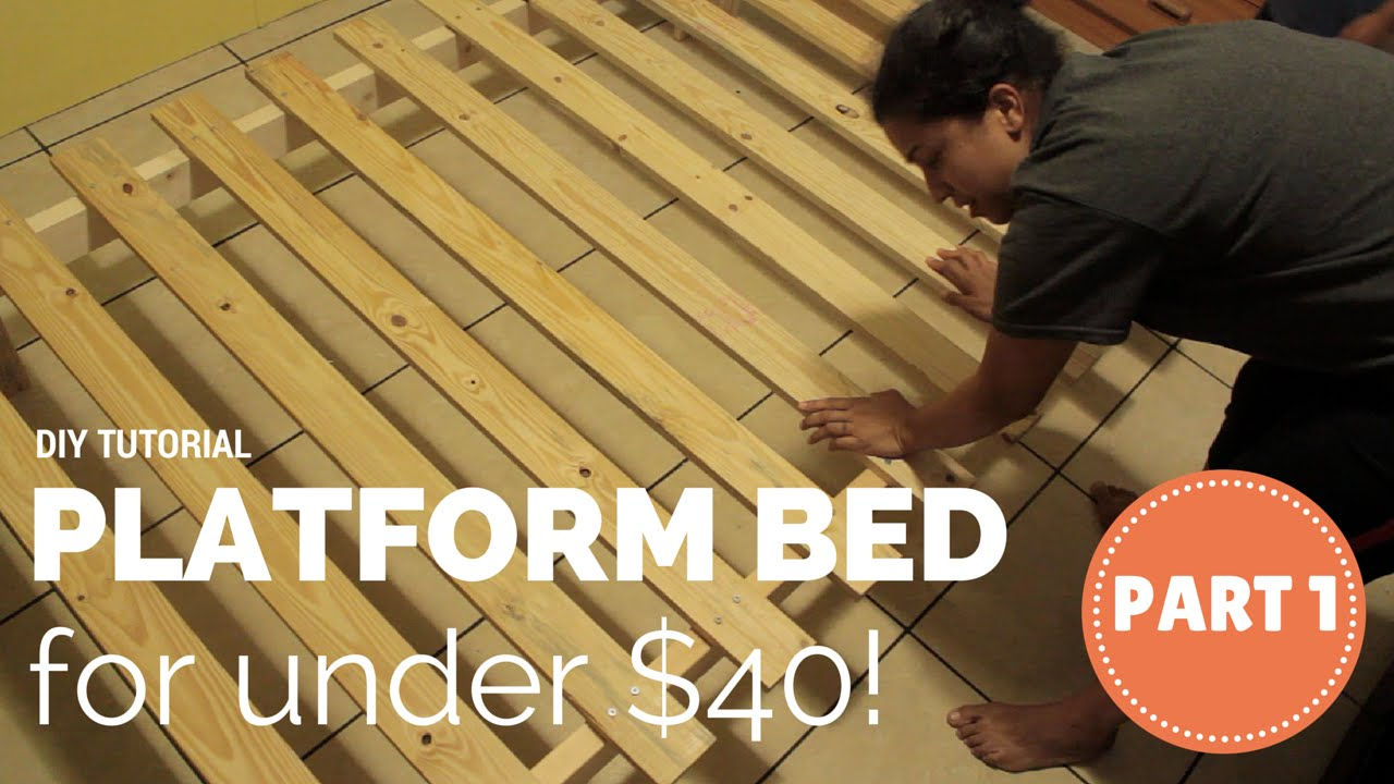 How To Build a Platform Bed for 40 Part 1 of 3 YouTube