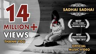 Sadhai Sadhai Mantra (Official Music Video)