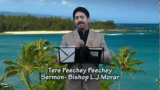 Tere Peechey Peechey Sermon (Peace Vol.6)