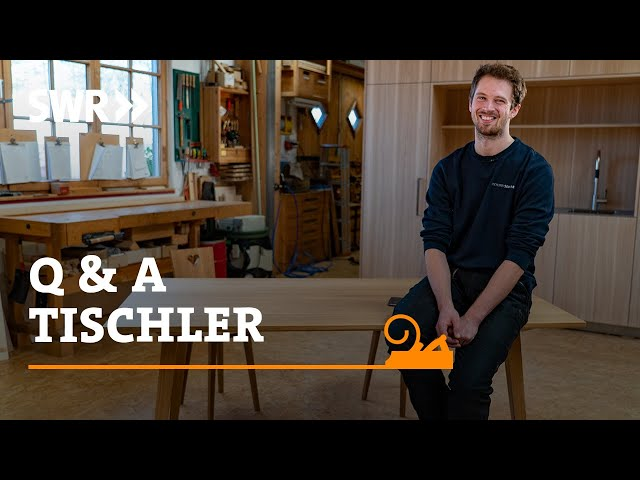 Q&A Tischler - Leander Sommer beantwortet Eure Fragen   SWR Handwerkskunst