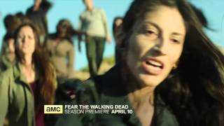 Fear the Walking Dead: Season 2 Official Teaser Trailer