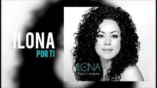 Ilona - Por Ti (Cover Audio)