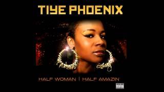 "Tiye Phoenix - ""Half Woman Half Amazin"